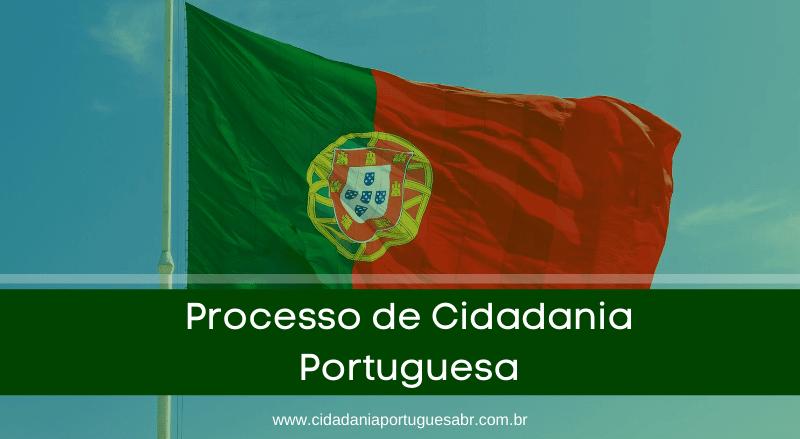processo de cidadania portuguesa