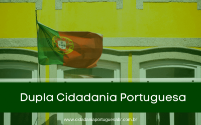 Quem tem direito a Dupla Cidadania Portuguesa?