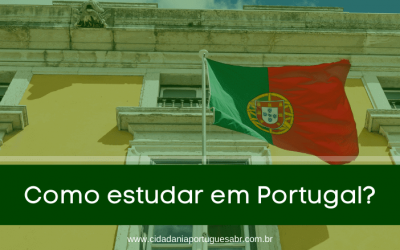 Como estudar em Portugal? Saiba todos os processos!