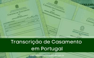 Como fazer Transcrição de Casamento em Portugal?