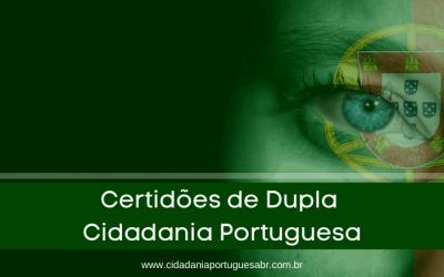 Saiba sobre as Certidões de Dupla Cidadania Portuguesa!